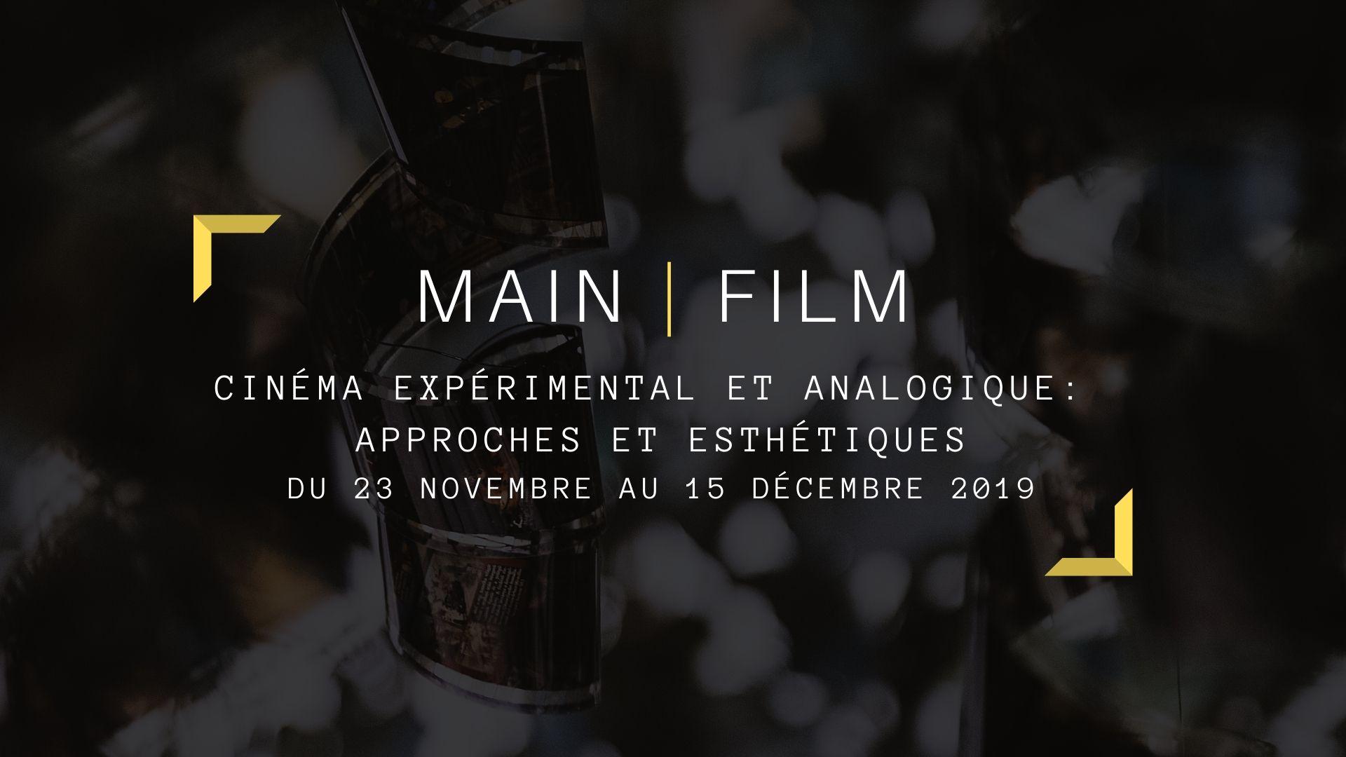 Cinéma expérimental et analogique : approches et esthétiques