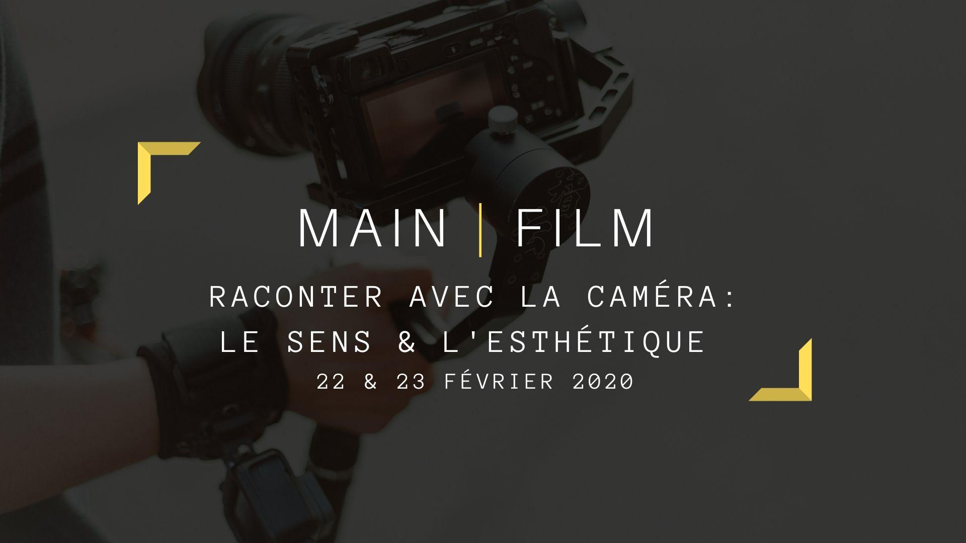 Raconter avec la caméra : le sens et l'esthétique
