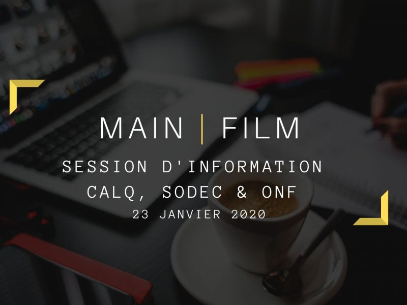 Session d'information CALQ, SODEC & ONF