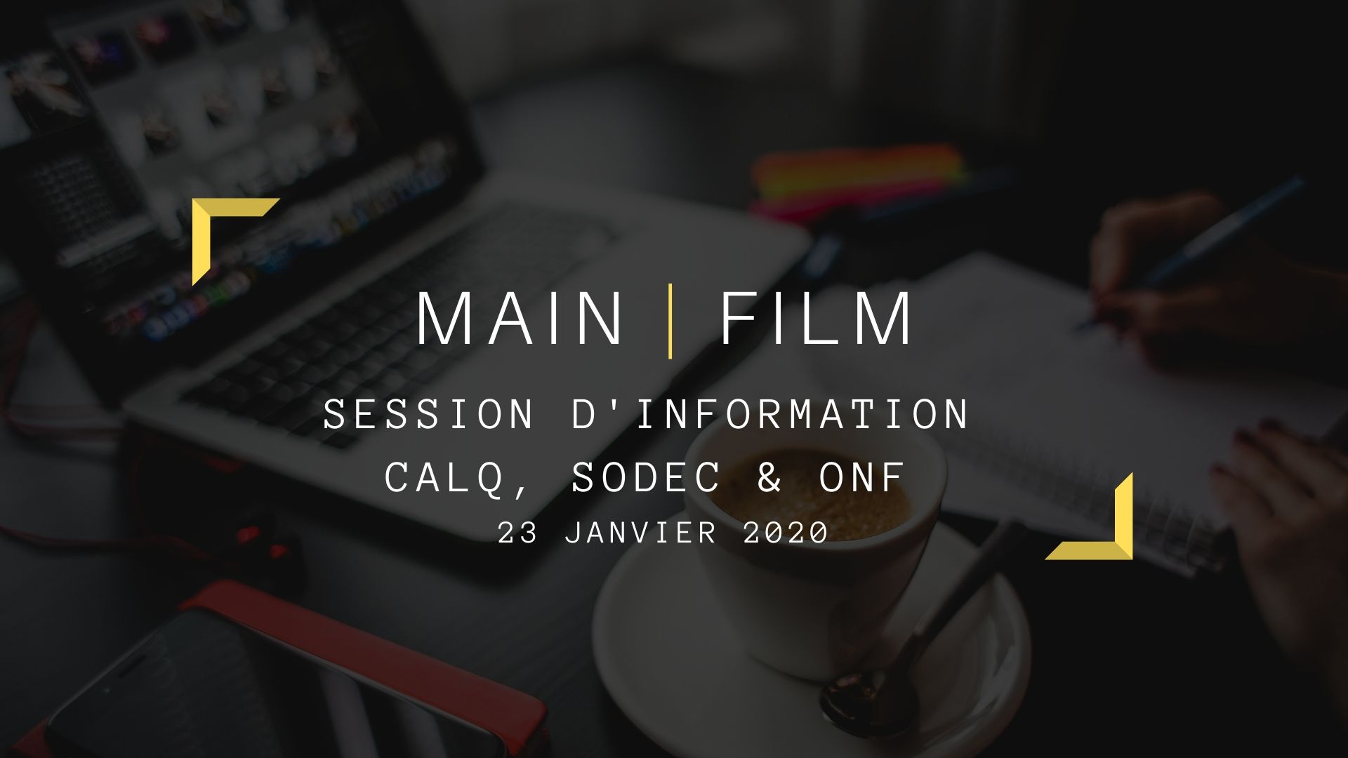 Session d'information CALQ, SODEC & ONF