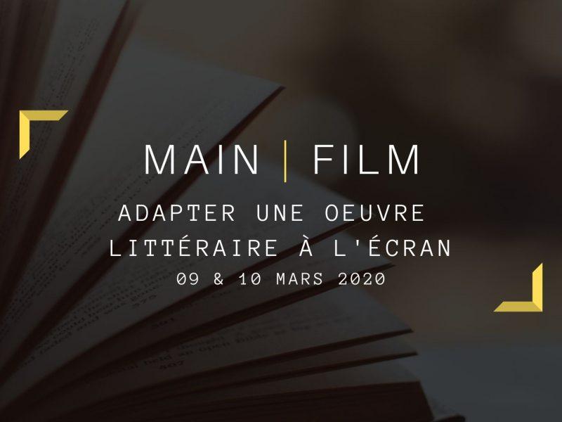 Adapter une oeuvre littéraire à l'écran