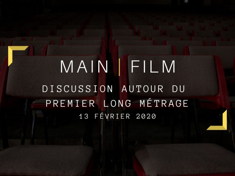 Discussion autour du premier film