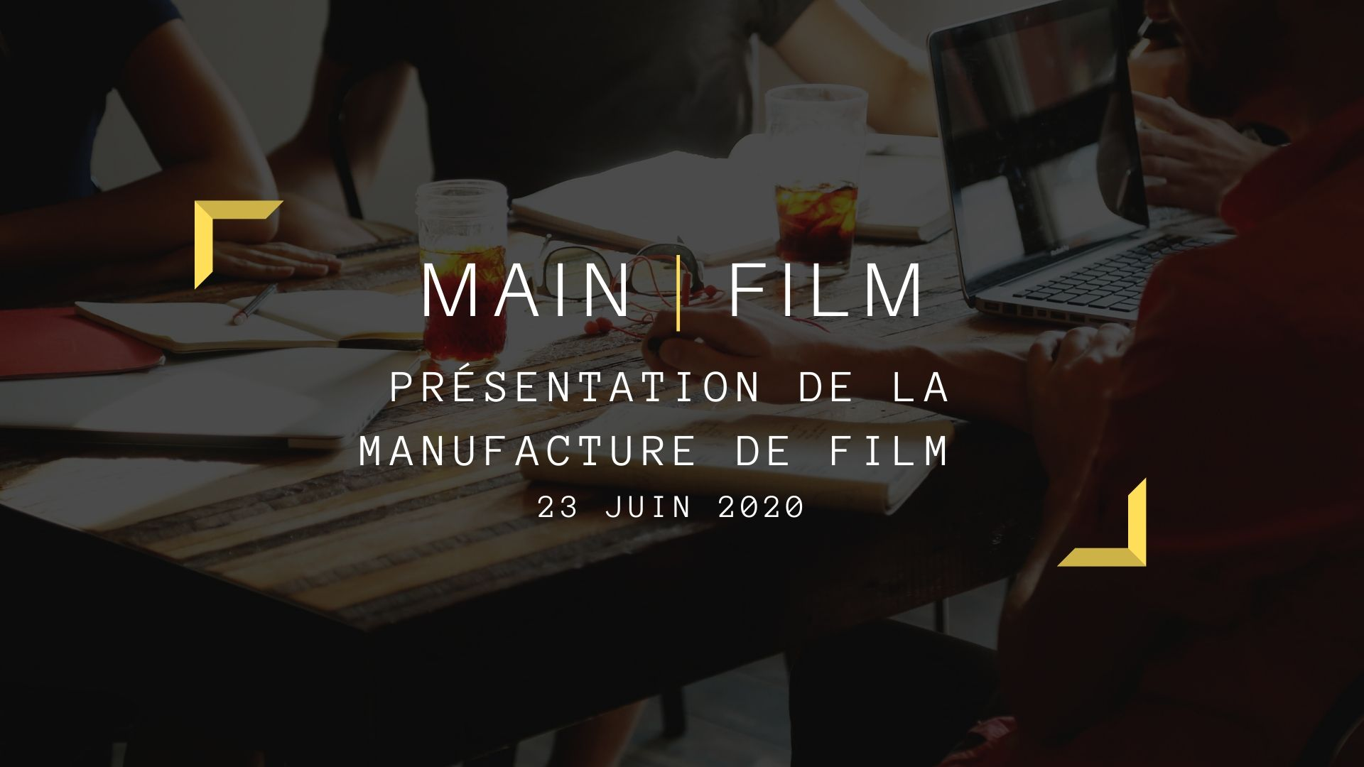 Présentation de la Manufacture de Film