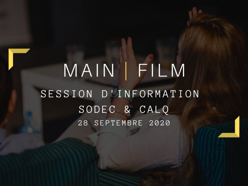 Session d'information avec la SODEC et le CALQ | En ligne