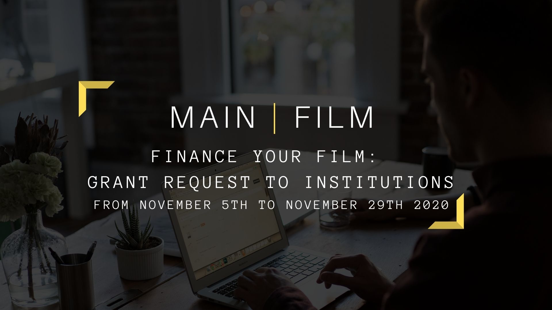 Finance your film : Grant request to institutions | In-person