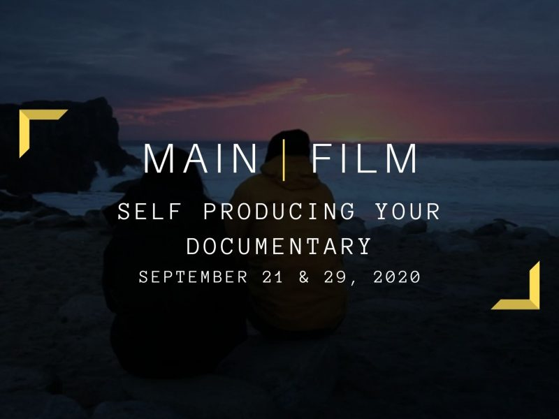 Self producing your documentary | Online
