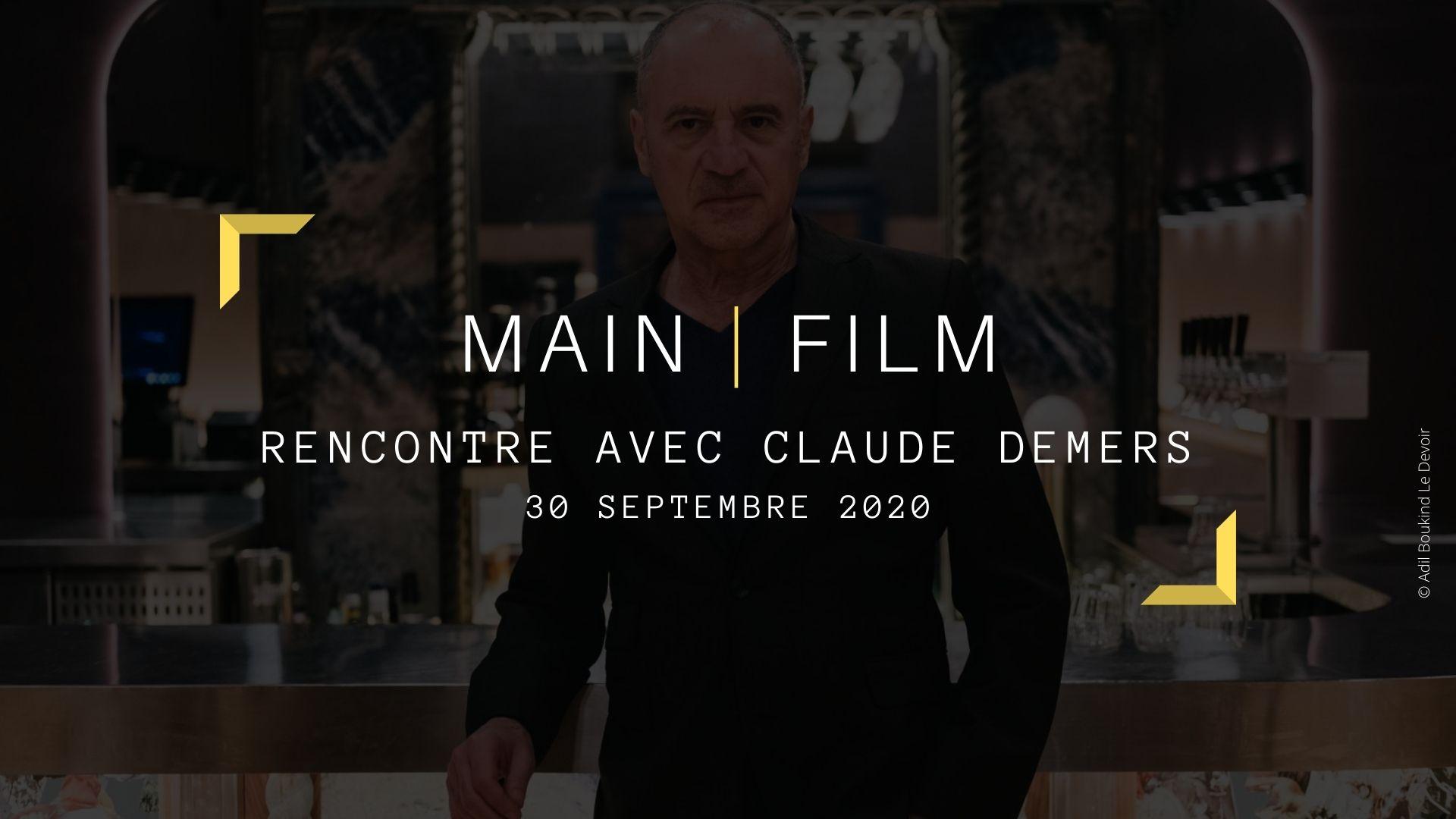 Rencontre avec un cinéaste : Claude Demers   En ligne