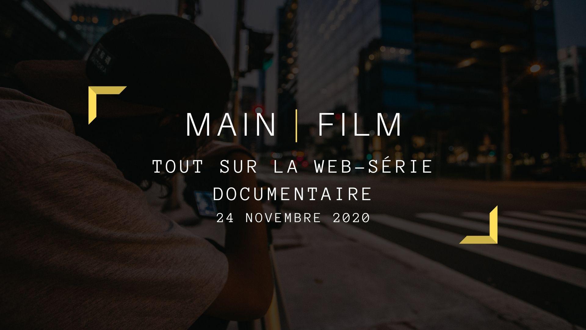Tout sur la web-série documentaire | En ligne