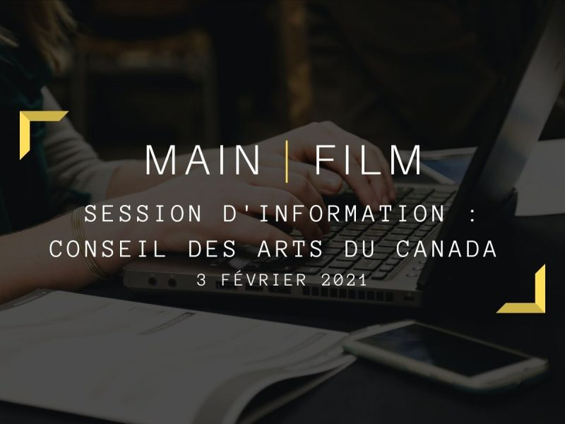Session d'information Conseil des Arts du Canada   En ligne