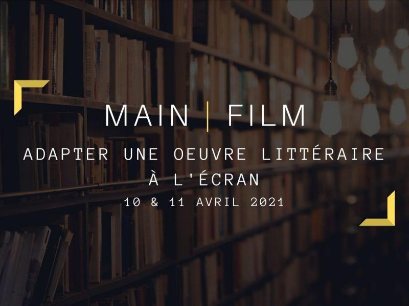 Adapter une oeuvre littéraire à l'écran   En ligne