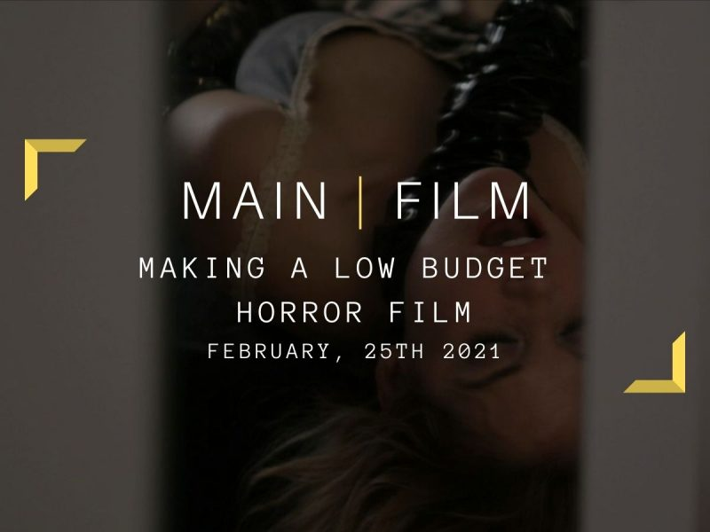 Making a low budget horror film | Online