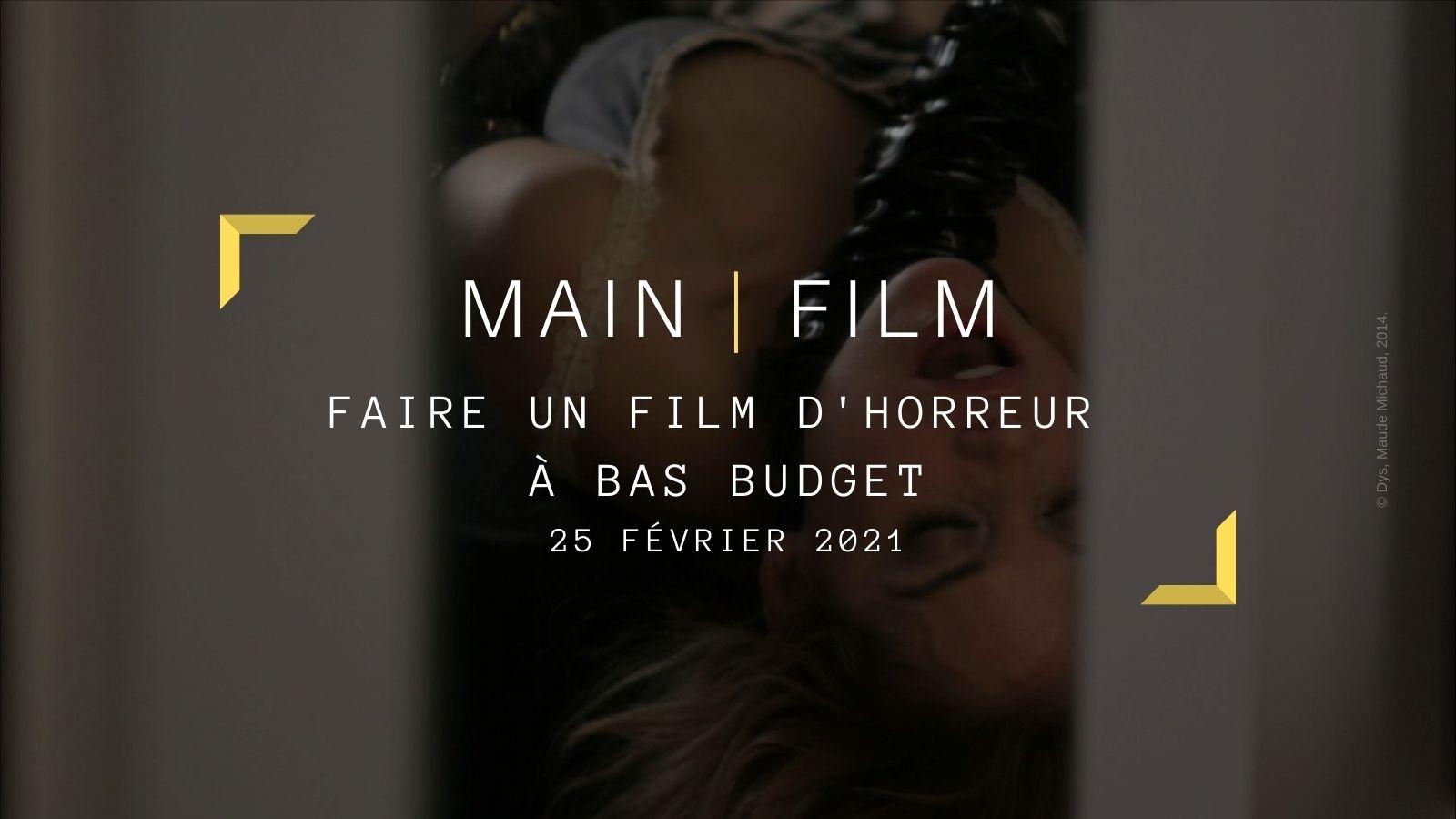 Faire un film d'horreur à bas budget   En ligne