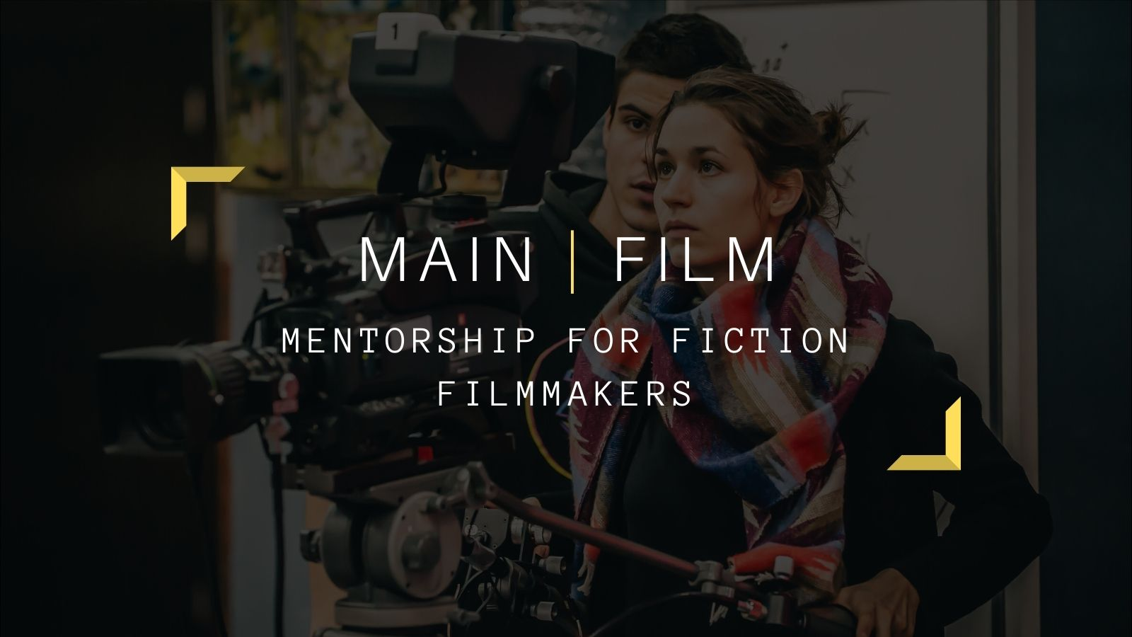 Mentoring application for Fiction Filmmakers | Online
