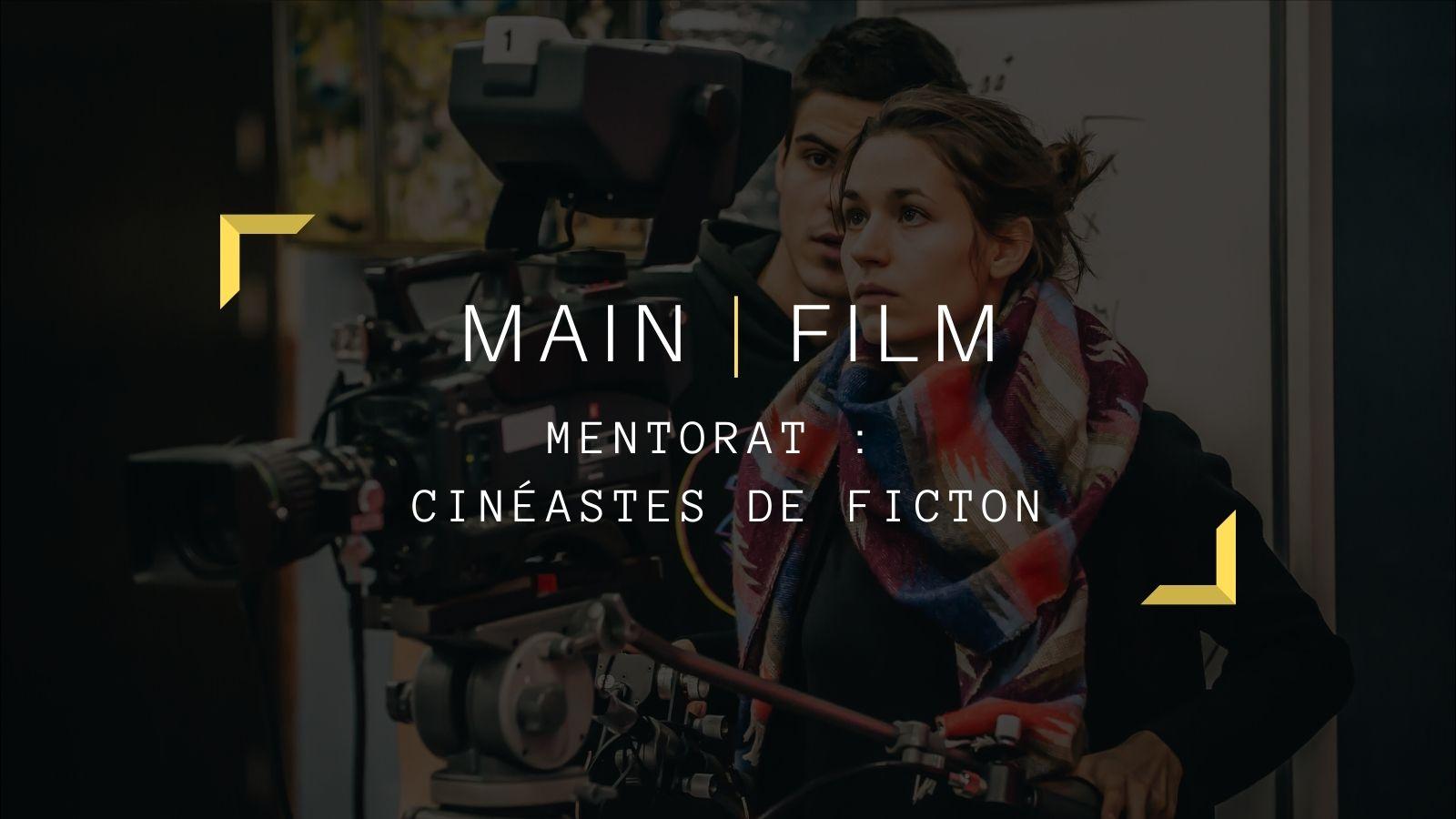 Application mentorat Cinéastes de fiction | En ligne