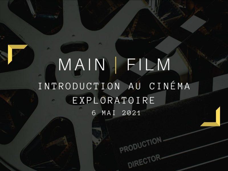 Introduction au cinéma exploratoire | En ligne