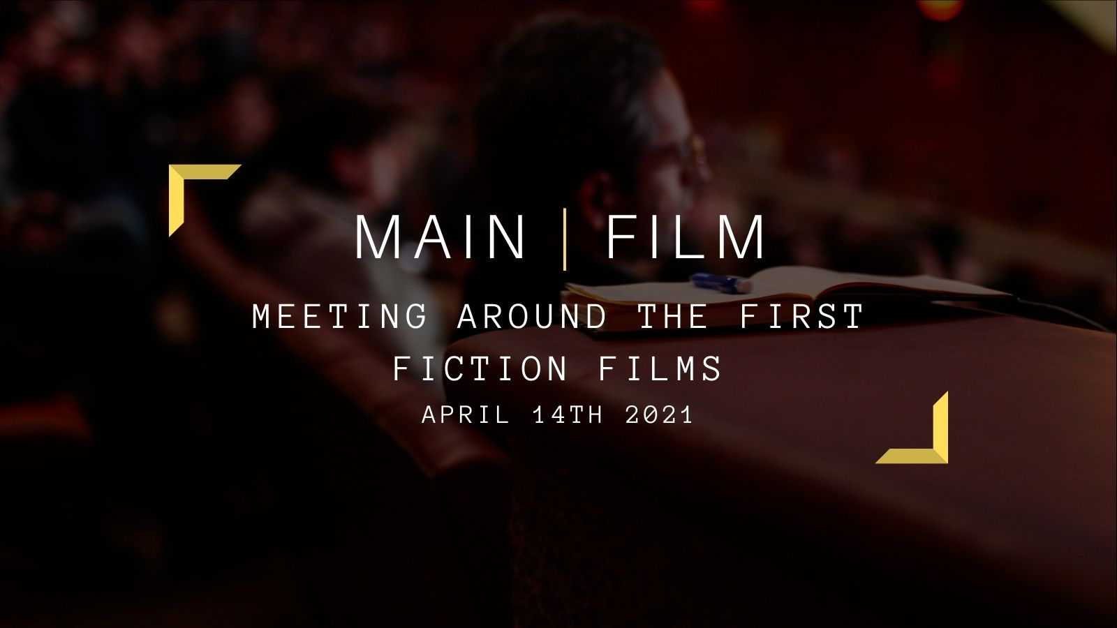 Meeting around the first fiction films | Online