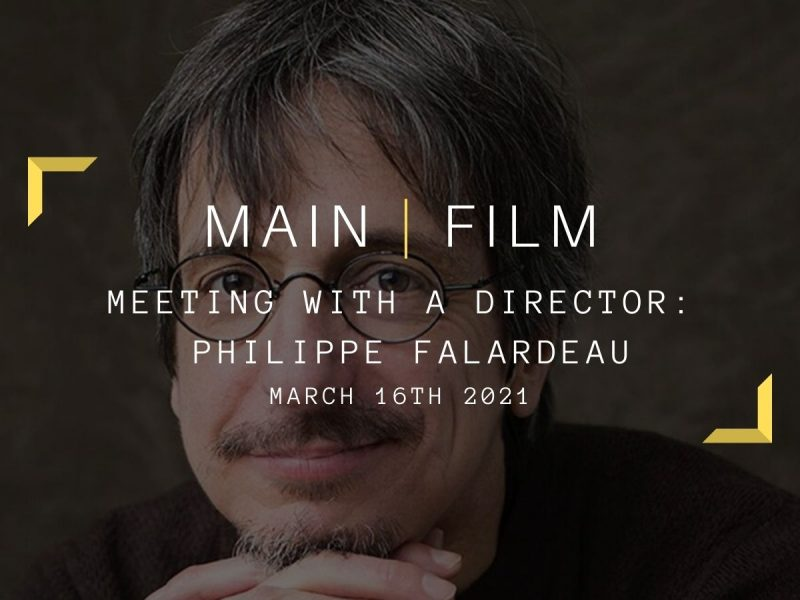 Meeting with a director : Philippe Falardeau | Online