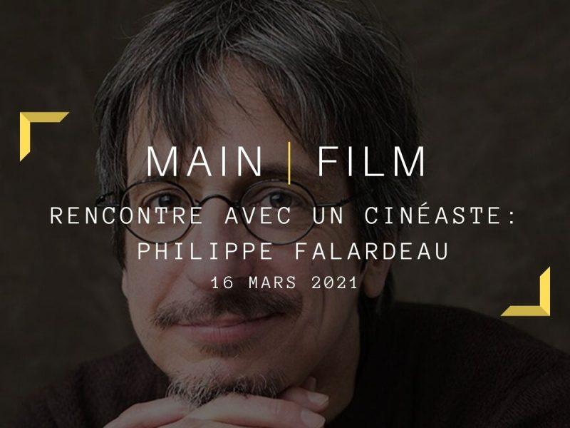 Rencontre avec un cinéaste : Philippe Falardeau | En ligne