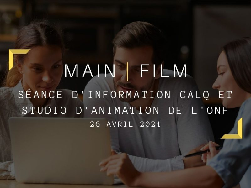 Séance d'information : CALQ & Studio d'animation de l'ONF | En ligne