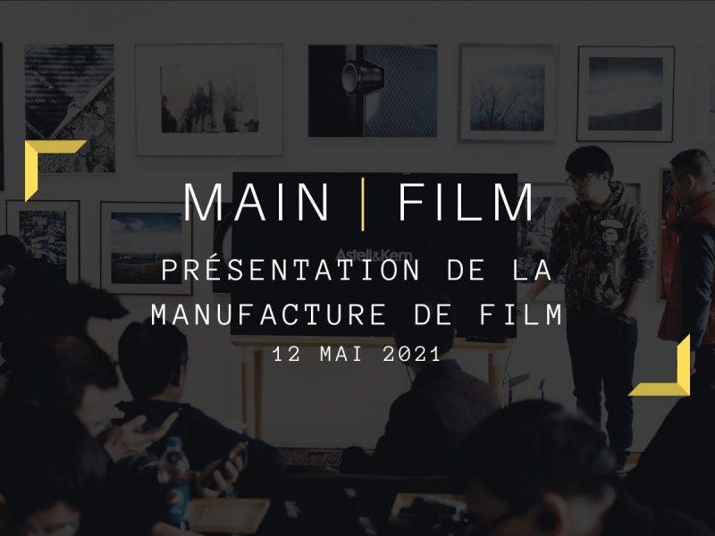 Présentation de la Manufacture de Films | En ligne