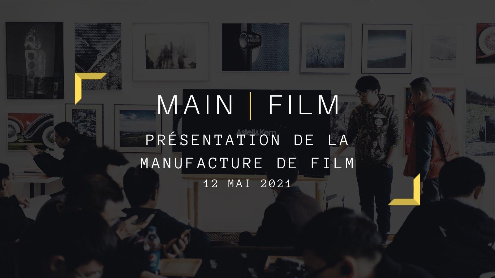 Présentation de la Manufacture de Films   En ligne