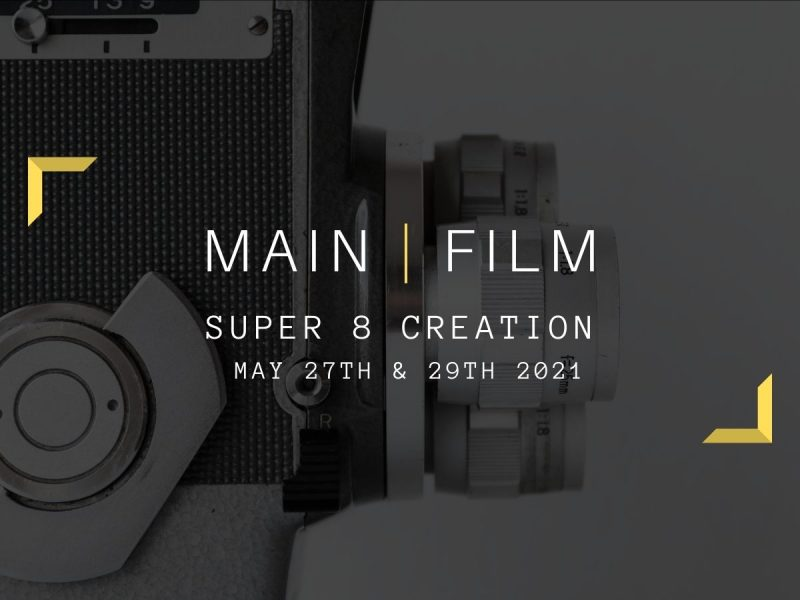 Super 8 Creation   Online & In-person