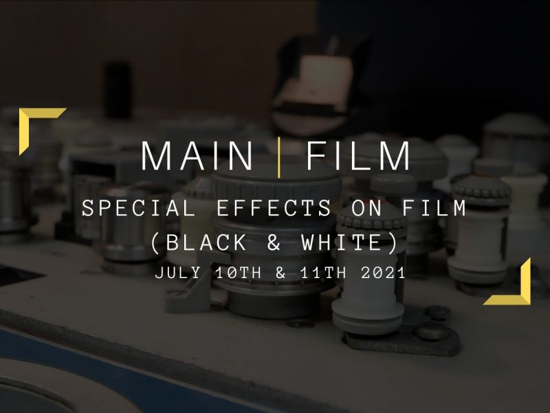 Special effects on film (Black & White)   In-person