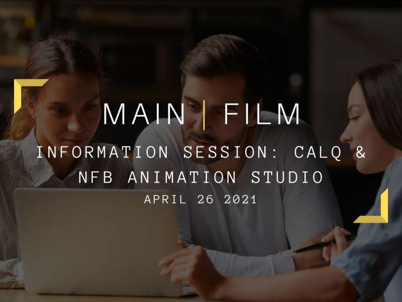 Information session: CALQ & NFB Animation Studio    Online