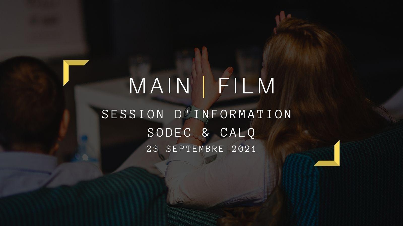 Session d'information avec la SODEC et le CALQ   En ligne