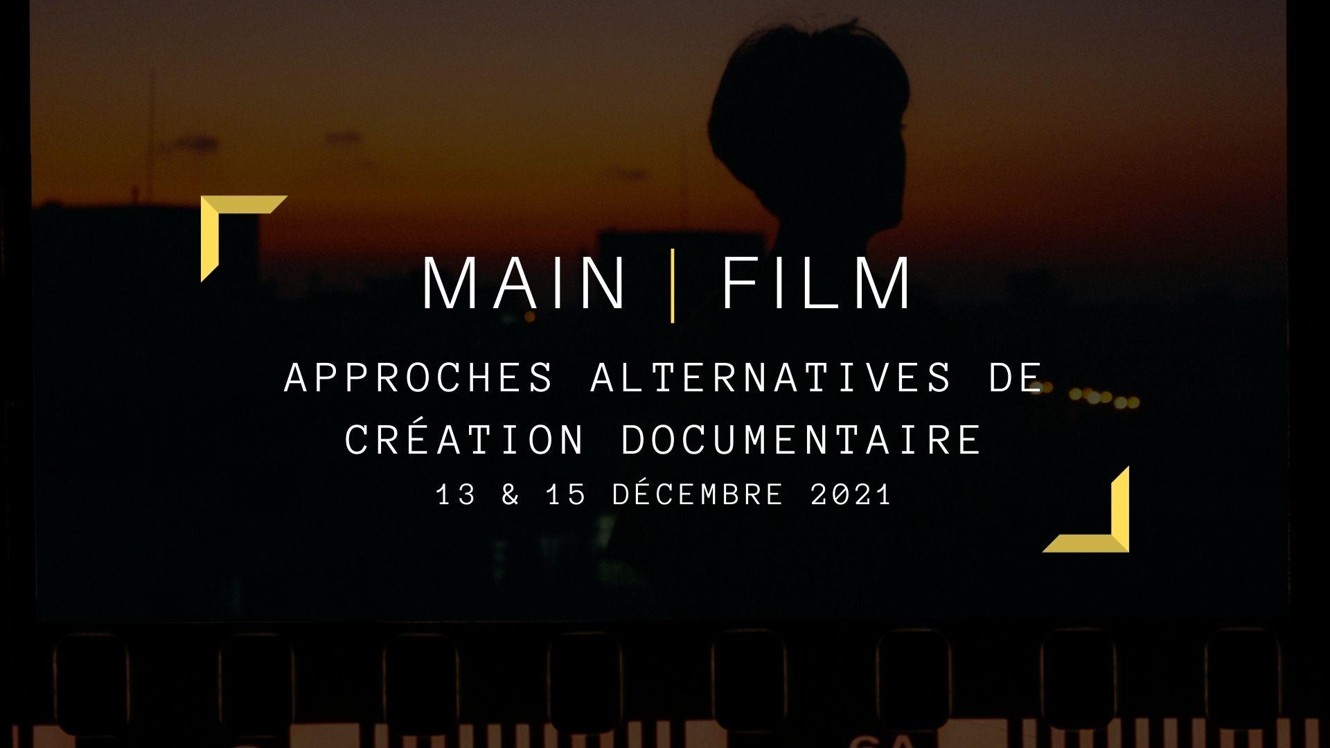 Approches alternatives de création documentaire | En ligne ou en présentiel