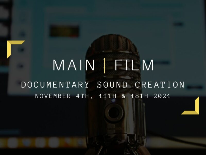 Documentary Sound Creation | Online & in person