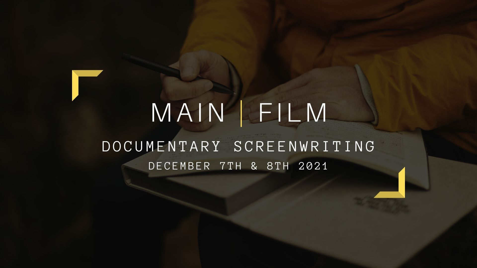 Documentary Screenwriting   Online or in person