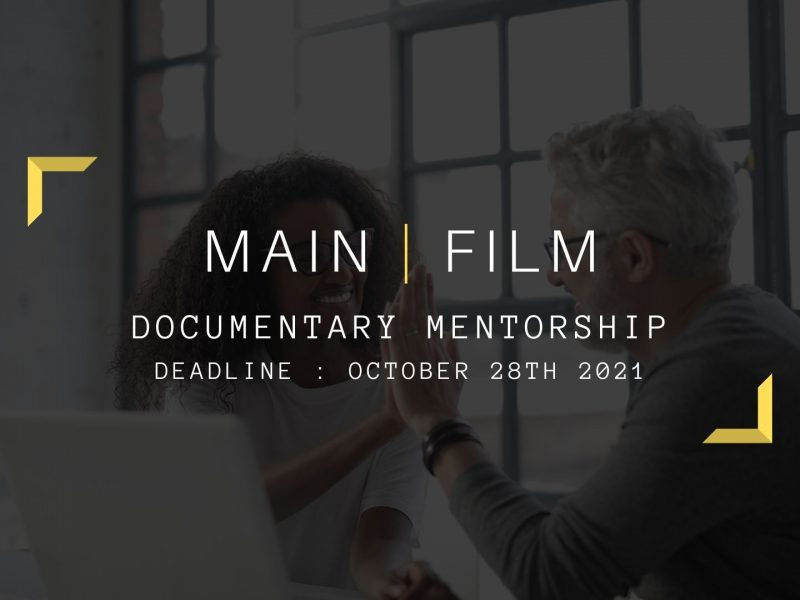 Mentorship application for Documentary Filmmakers | Online