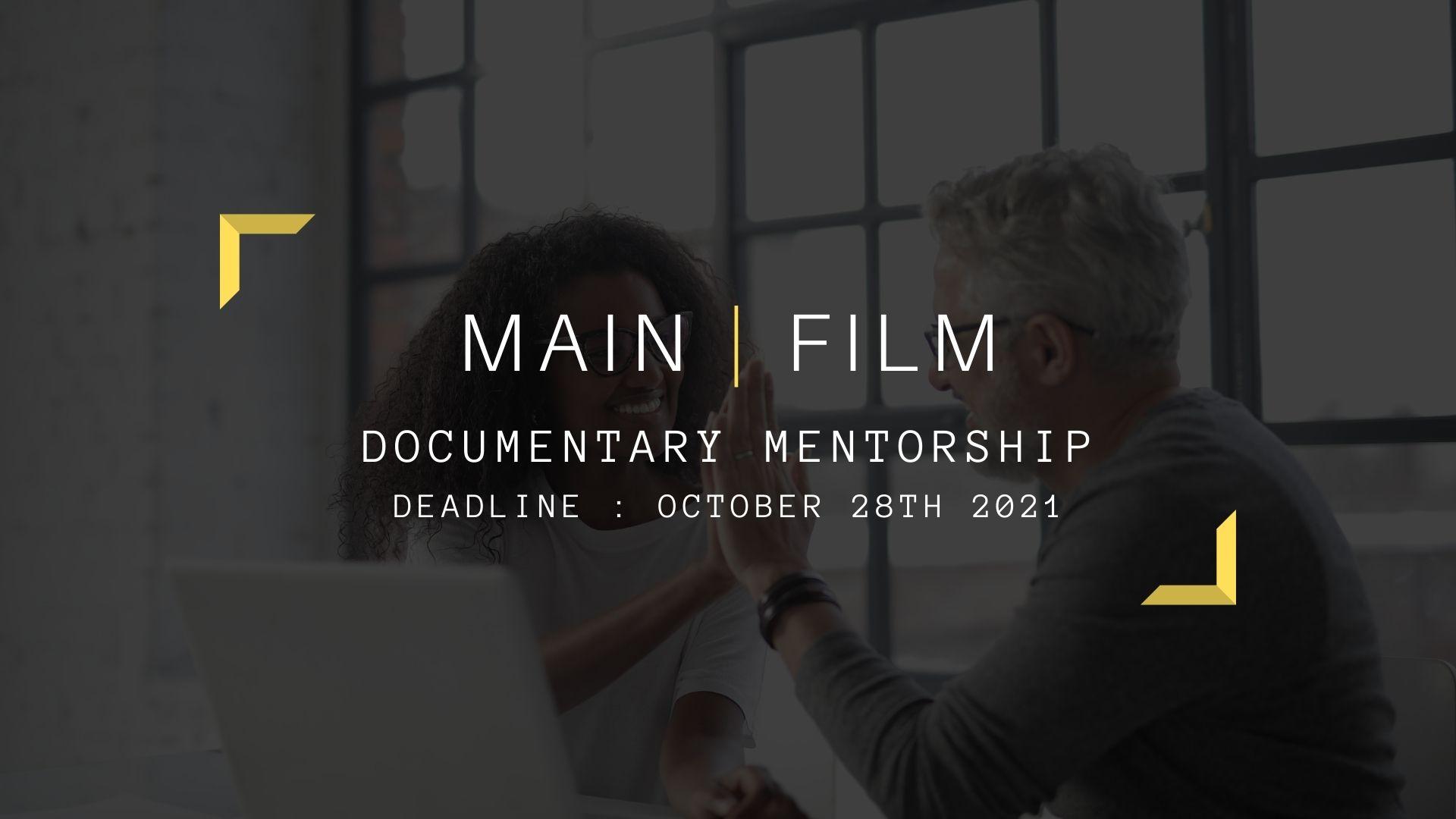 Mentorship application for Documentary Filmmakers   Online
