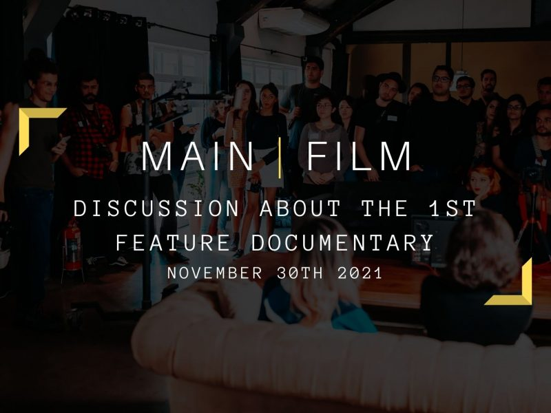 Discussion About the 1st Feature Documentary | Online