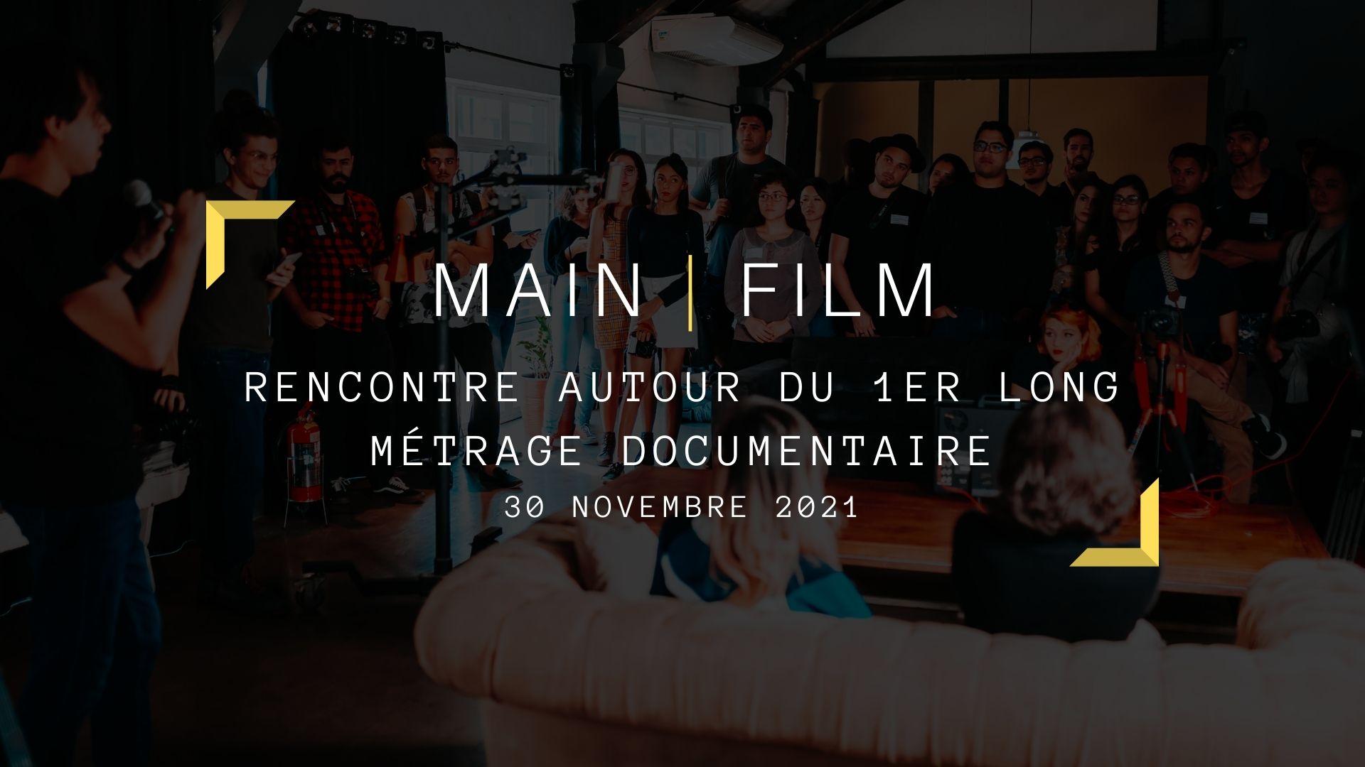 Rencontre autour du 1er long-métrage documentaire | En ligne
