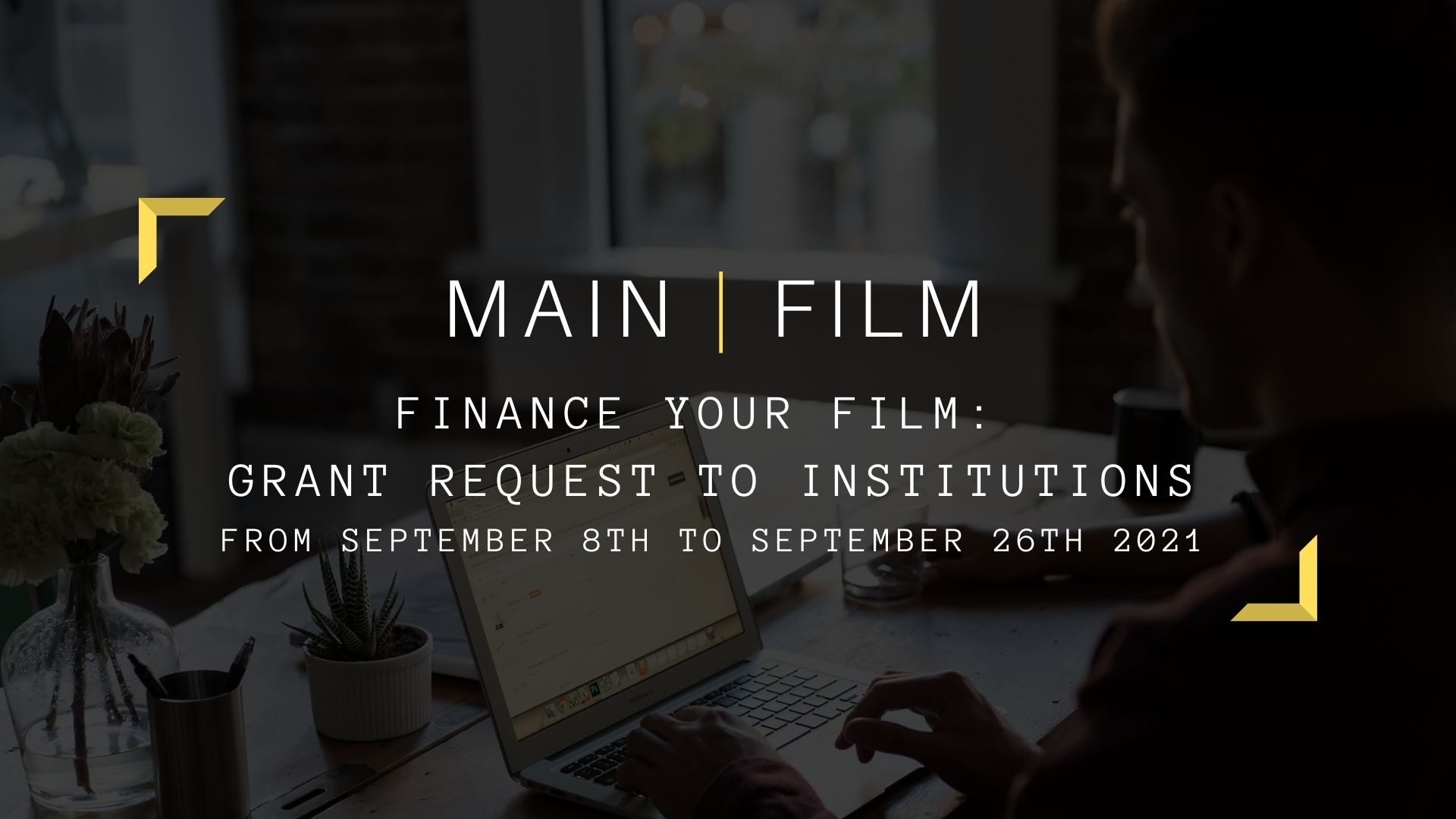 Finance your film : Grant request to institutions   In-person
