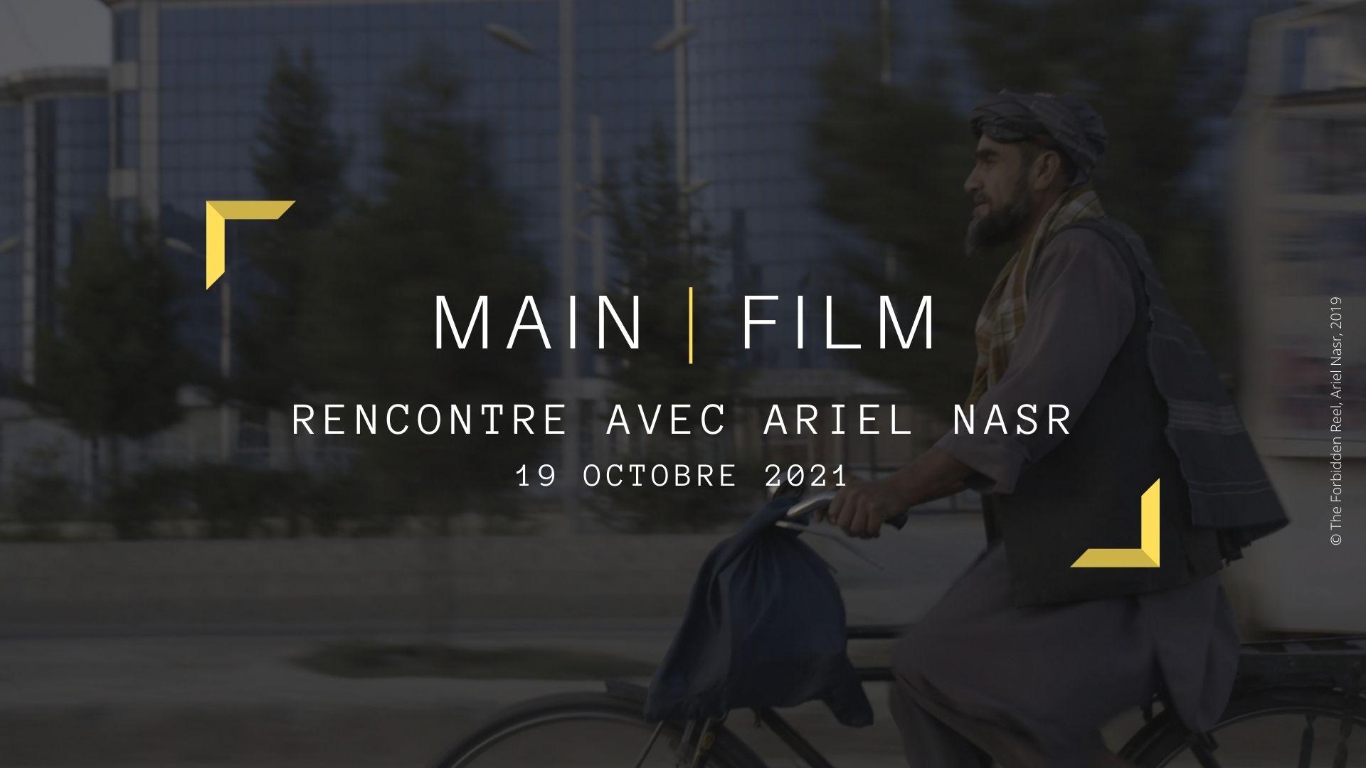 Rencontre avec un cinéaste : Ariel Nasr | En ligne